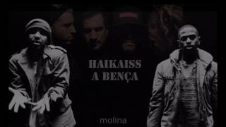 Haikaiss - A Bença (Blessings Big Sean remix)