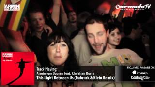 Armin van Buuren feat. Christian Burns - This Light Between Us (Dabruck & Klein Remix)