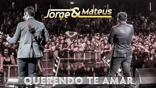 Jorge e Mateus - Querendo Te Amar - [Novo DVD Live in London] - (Clipe Oficial)