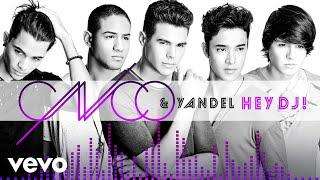 CNCO, Yandel - Hey DJ (Audio)