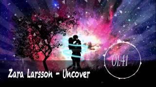 ▶[Nightcore] ★ Zara Larsson - Uncover ★