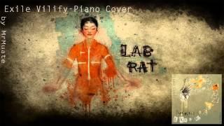 Exile Vilify - Piano Cover