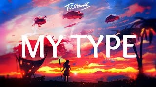 The Chainsmokers - My Type (Lyrics)