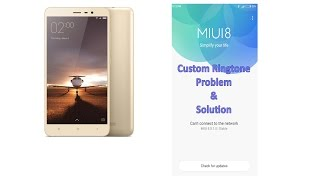 MIUI 8 Ringtone Problem and Solution