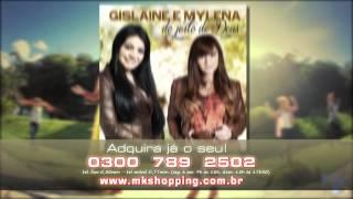 Gislaine e Mylena - Comercial CD Do Jeito de Deus