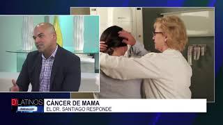 Hablemos del cáncer de mama con el doctor Ferdy Santiago