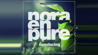 Nora En Pure – Convincing