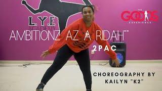 "2Pac  ""Ambitionz Az A Ridah"" Choreography by Kailyn ""K2"" Cunningham"