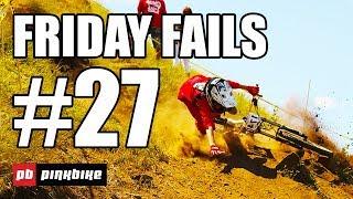 Pinkbike Mountain Bike Fails #27