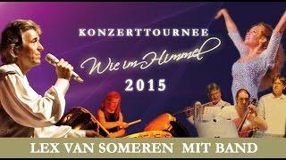 Lex van Someren & Band - Wie im Himmel Tournee 2015