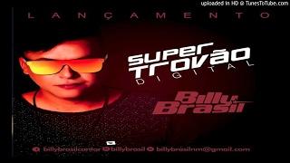 Melody - Billy Brasil - Super Trovão Digital