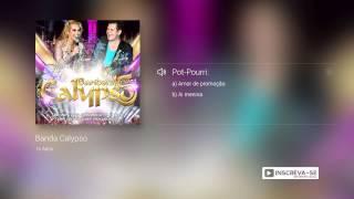 Banda Calypso - Pot Pourri:  Amor de promoção / Ai menina  c/ Lia Sofia  (álbum 15 Anos) Oficial