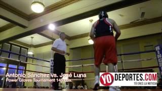 Antonio Sanchez vs Jose Luna 145 lbs Power Gloves Tournament