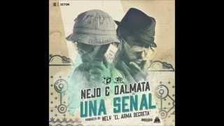 Señal De Vida - Ñejo & Dalmata + Link de descarga (2013)