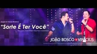 João Bosco & Vinícius - Sorte é Ter Você Instrumental COMPLETO