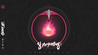 05. DrefQuila - Si preguntan🤷🏻♂️ (Prod by CoronaBeatz) #GiddyUp