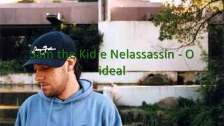 Sam the Kid e Nelassassin - O ideal
