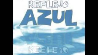 06- eres mi vida reflejo azul (muchacha sola 2003)