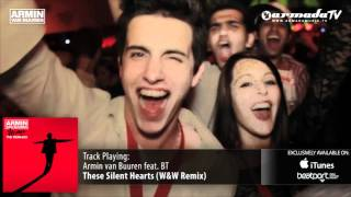 Armin van Buuren feat. BT - These Silent Hearts (W&W Remix)