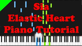 Sia - Elastic Heart piano tutorial