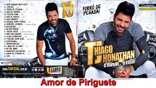 TJ Thiago Jhonathan - Amor de Piriguete