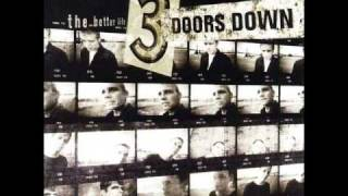 3 Doors down so i need you (with lyrics)