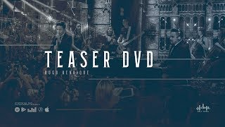 Hugo Henrique - Teaser DVD Só Dessa Vez