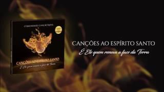 04 ENCHE ME, SENHOR - Comunidade Canção Nova (CD Canções ao Espírito Santo)