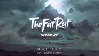 TheFatRat - Monody (Speed Up)
