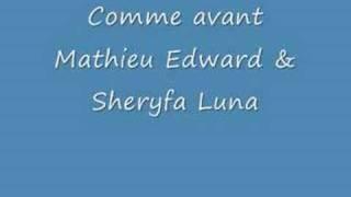 Mathieu Edward & Sheryfa Luna - Comme avant