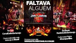 Faltava Alguém - Jads e Jadson www.estilosertanejo.com.br