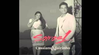 Cassiane e Jairinho - ACONTECE Composição Junior Maciel e Josias Teixeira