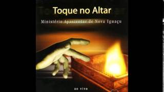 Min. Apascentar de Nova Iguaçu-Toque no Altar - Aleluia, Hosana