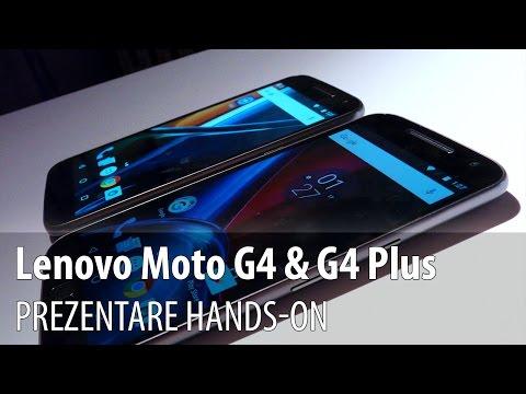 Lenovo Moto G4 & Moto G4 Plus Hands on în Limba Română