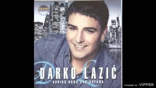 Darko Lazic - Otvori se zemljo - (Audio 2011)