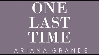 Ariana Grande - One Last Time (Orchestral Remix)