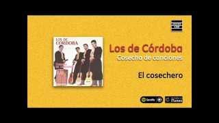 Los de Córdoba / Cosecha de canciones - El cosechero