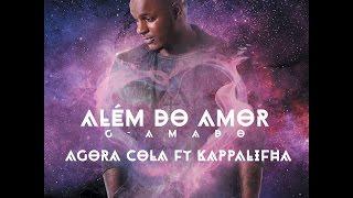 G-Amado - Agora Cola (feat. Kappalifha) (Audio)