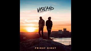Vigiland - Friday Night [Bass Boosted]