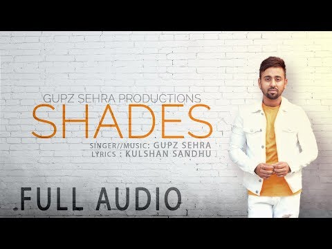 SHADES LYRICS - Gupz Sehra