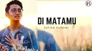 Sufian Suhaimi - Di matamu  ( Lirik Viral HD ) Teaser width=