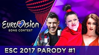 PARODY #1   EUROVISION 2017