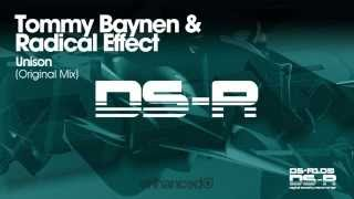 Tommy Baynen & Radical Effect - Unison (Original Mix) [OUT NOW]