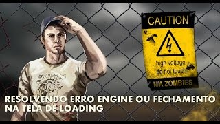 Fechando no Loading? ou erro engine? Resolvido! Left 4 Dead 2.