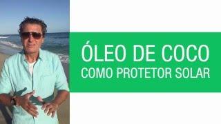 Óleo de coco como protetor solar