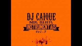 Diário de Bordo 3 - Instrumental (Dj Caique Nos Beats Vol.3)