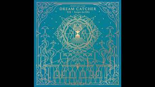 Dreamcatcher (드림캐쳐) - INSIDE-OUTSIDE (Intro) [MP3 Audio] [Nightmare·Escape the ERA]