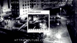 Chullage - A Sina Dum Gajo, Foda-se (C/ DJ Kronic)