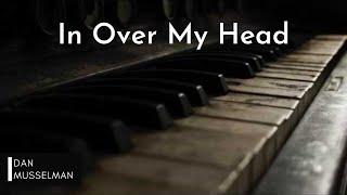 In Over My Head - Bethel Music, Jenn Johnson - Solo Piano