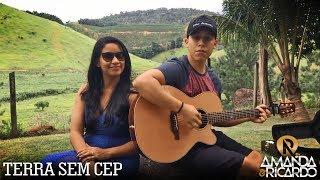Terra Sem CEP - Jorge & Mateus (Cover por Amanda e Ricardo)